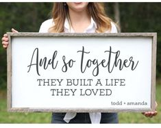 Rustic Farmhouse Housewarming Gift And So Together They Built a Life They Loved Wood Sign Newlywed Wedding Anniversary Gift Bedroom Decor