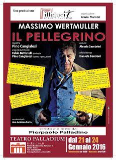 TG Musical e Teatro in Italia: MASSIMO WERTMULLER in IL PELLEGRINO