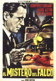 the maltese falcon john huston movie poster Humphrey Bogart, Bogart And Bacall, Vintage Italian Posters, Vintage Movies, Classic Movie Posters, Classic Movies, Maltese Falcon Movie, Bogart Movies, K Dick