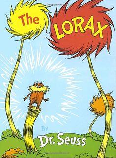 The Lorax by Dr. Seuss: The classic call to save the planet. #Dr_Seuss #The_Lorax #