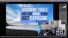 In Post: Gradient Tools Are For More Than Just Exposure #201