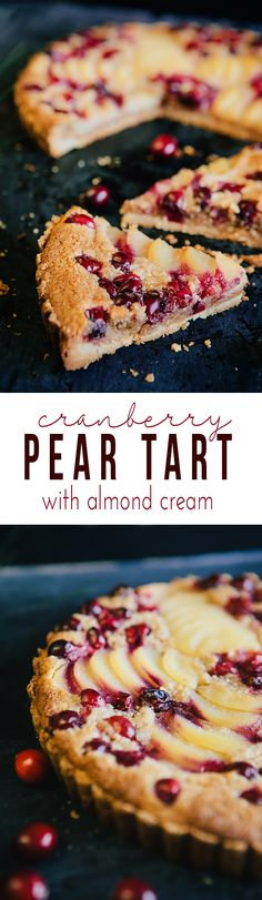 Cranberry Pear Tart with Almond Cream - a stunning and delicious holiday dessert. Our favorite Thanksgiving dessert and Christmas dessert.