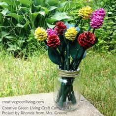 Transform pinecones and twigs into a bouquet of flowers on Day 3 of Creative Green Living Craft Camp.
