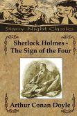 Sherlock Holmes - The Sign of the Four by Sir Arthur Conan Doyle