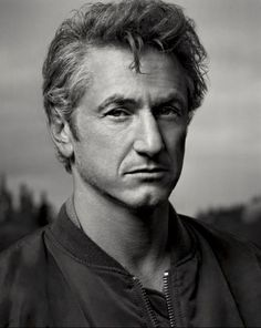 Sean Penn....a truly great actor and activist.  Now, Sean...about that smoking habit...