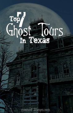 Top 7 Ghost Tours In Texas
