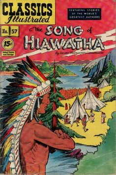 classics illustrated images | Classics Illustrated #57A - The Song of Hiawatha on Comic Collector ...