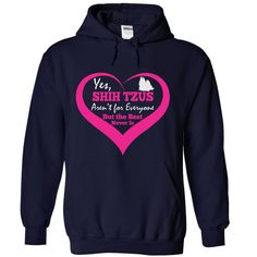 Shih Tzus Aren't For Everyone Hoodie