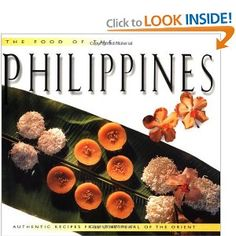 I have this wonderful book !!!!Food of the Philippines: Beautiful pictorial cookbook for traditional Filipino food.  Yum.