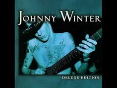 Johnny Winter / Good Time Woman