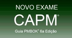 O exame CAPM do PMIcom base no Guia PMBOK® 5a edição pode ser feito até 20 de maio. Piloto opcional do novo exame ocorre entre 12/03 e 20/05.