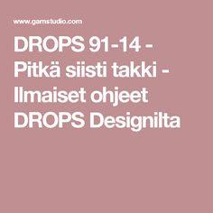 DROPS 91-14 - Pitkä siisti takki  - Ilmaiset ohjeet DROPS Designilta