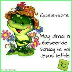 Geseende Sondag Good Night Wishes, Good Morning Good Night, Good Morning Quotes, Goeie More, Afrikaans, Friend Pictures, Happy Sunday, Picture Quotes, Qoutes