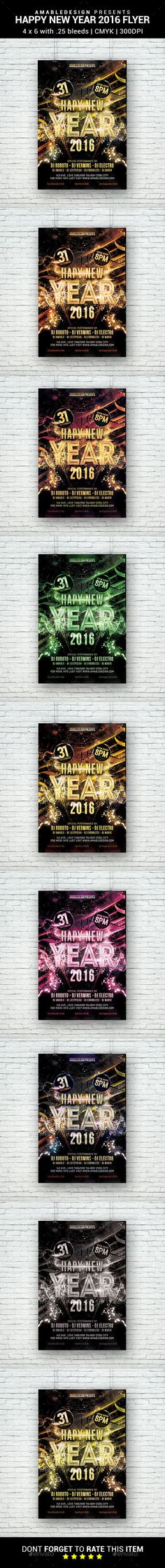 "Description This flyer is suitable for New Year Celebration. Details 4x6"" with .25"" bleeds CMYK 300 DPI Ready to PrintFONTSBebas NeueIntroSarpanchRoboto"