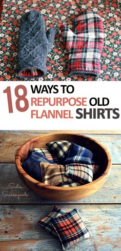 How to Repurpose Flannel Shirts, Shirt Projects, Easy Ways to Repurpose Old Shirts, What to Do With Old Shirts, Easy Sewing Projects, Simple Sewing Projects, Popular Pin, Easy Craft Projects.