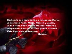 El poeta logrará seducirte en Una Vida y un Amor, lo recibes en tu casa dedicado por el autor, información en http://kokoroalmapoesia.blogspot.com.es/p/mi-libro.html