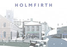 Inspired by mid century travel posters, this superb hand-drawn digital art print of Holmfirth by Richard O'Neill makes a great gift and is perfect for framing. All prints are individually signed by the artist. Gloucester Cathedral, Lighthouse Art, Snow Art, Cross Art, Railway Posters, Cottage Art, Contemporary Landscape, Buy Prints, Vintage Travel