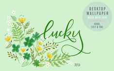 March's Lucky FREE Wallpaper Download - Lily & Val Living 2017 Wallpaper, Calendar Wallpaper, Iphone Background Wallpaper, Computer Wallpaper, March Backgrounds, Phone Backgrounds, Iphone Wallpapers, Wallpaper Free Download, Wallpaper Downloads