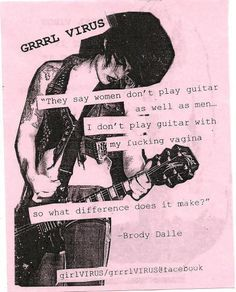 brody dalle, feminism, grrrl riot, grrrl virus, guitar - inspiring picture on Favim.com