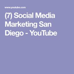 (7) Social Media Marketing San Diego - YouTube
