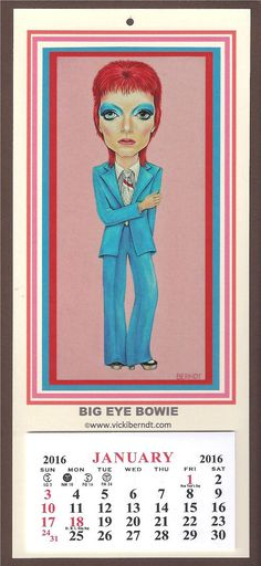 Big Eye Bowie Calendar 2016