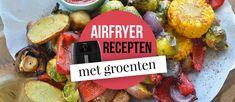 40 Gezonde Airfryer Recepten met Groenten - FrituurGezond.nl Actifry, Beef Stroganoff, Air Fryer Recipes, Vegetarian, Ethnic Recipes, Food, Tips, French Dessert Recipes, Asparagus