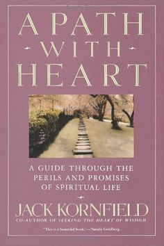 A Path with Heart: A Guide Through the Perils and Promises of Spiritual Life by Jack Kornfield, http://www.amazon.com/dp/0553372114/ref=cm_sw_r_pi_dp_r0zDpb1SGNBKV