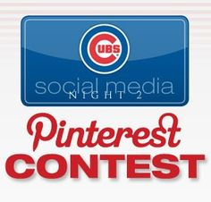 CLICK through to see how you could repin to win our Cubs Social Media Night 2 Pinterest Contest! atmlb.com/Syrk7v
