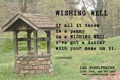 WISHING WELL by LEE SCHULTHEISS. (19960428)
