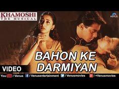 Lyrics of Bahon Ke Darmiyan  from movie Khamoshi The Musical-1996 Lyricals, Sung by  ,Hindi Lyrics,Indian Movie Lyrics, Hindi Song Lyrics