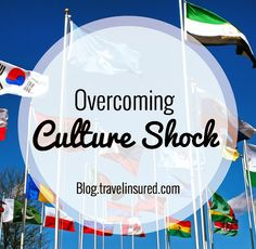 Traveling to a country you have never been before? Here are a few tips to help you overcome any culture shock you may experience! www.travelinsured.com