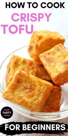 Tofu Dishes, Veggie Dishes, Vegan Foods, Vegan Snacks, Ways To Cook Tofu, Whole Food Recipes, Cooking Recipes, Pie Recipes, Crispy Tofu