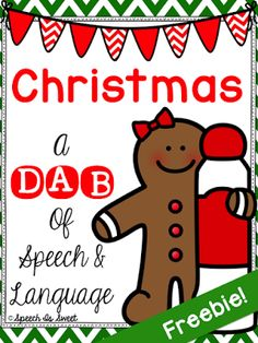 Christmas: A Dab of Speech and Language Freebie! Repinned by SOS Inc. Resources pinterest.com/sostherapy/.