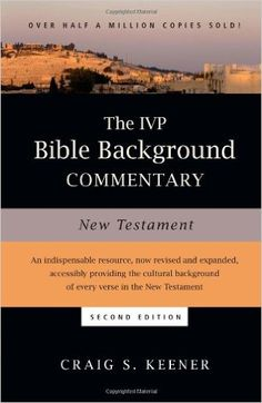The IVP Bible Background Commentary: New Testament: Craig S. Keener: 9780830824786: AmazonSmile: Books
