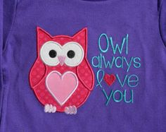 Owl Always Love You Appliquéd shirt, Ready to Ship 24M, Free Personalization