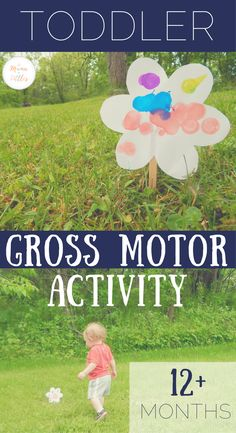 Help your toddler develop gross motor skills through this simple, outdoor, flower picking activity!