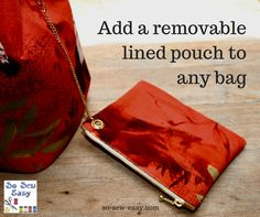 Need an extra pocket to secure your valuables or just want to add a removable lined pouch to any bag, this is the tutorial for you.