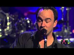 Dave Matthews Band - Steady As We Go. Such an incredible song.