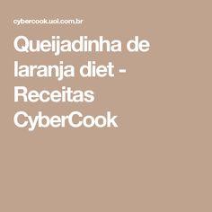 Queijadinha de laranja diet - Receitas CyberCook