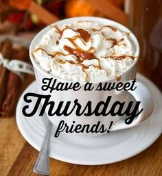 Have a sweet Thursday! ❤