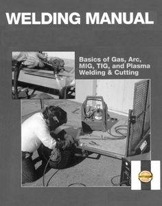 The Welding Manual by Richard Hammerfell, http://www.amazon.com/dp/B00DUTAMJC/ref=cm_sw_r_pi_dp_Myw4rb1ZWRPTG