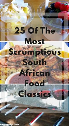 25 Of The Most Scrumptious South African Food Classics