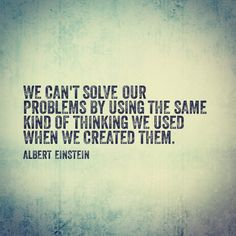 We need to solve the problem from a different perspective. It only creates more . We need to solve the problem from a different perspective. It only creates more conflict if we keep using the same argument over and over. Great Quotes, Quotes To Live By, Me Quotes, Motivational Quotes, Inspirational Quotes, Sober Quotes, Career Quotes, Food Quotes, Crush Quotes