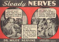 Housewives, steady family-induced sleeplessness and nerves with 'Dr. Miles Nervine!'