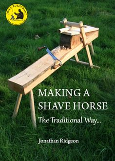 Making a Shaving Horse Plans