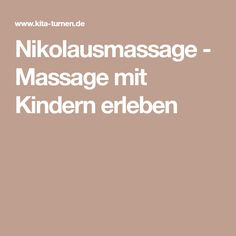 Nikolausmassage Massage with children - massagegeschichte - Education Learn Yoga, How To Start Yoga, Kindergarten Portfolio, Classroom Management Plan, Old Technology, Montessori Education, Yoga For Kids, Yoga For Beginners, Special Education