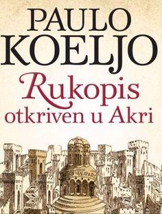 Paulo Koeljo Rukopis otkriven u Akri Knjiga Book Cover Art, Book Covers, Free Pdf Books, Romance Books, Ebook Pdf, Audio Books, Books To Read, Reading, Survival Kits