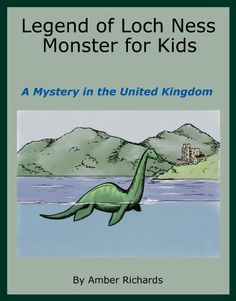 Free Today, Legend of Lock Ness Monster For Kids. #kindlebooks #freebies #childrens http://www.itswritenow.com/8024/legend-of-loch-ness-monster-for-kids-a-mystery-in-the-united-kingdom/