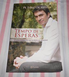 Capa do livro Tempo de esperas do Padre Fábio de Melo, resenha http://petalasdeliberdade.blogspot.com.br/2013/03/resenha-livro-tempo-de-esperas-o.html