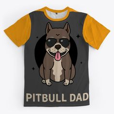 Pitbull Dad Products from Sam Shop Pitbulls, Dads, Store, Mens Tops, T Shirt, Shopping, Products, Parents, Tee